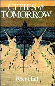 Influential books #63 Cities of tomorrow by Peter Hall