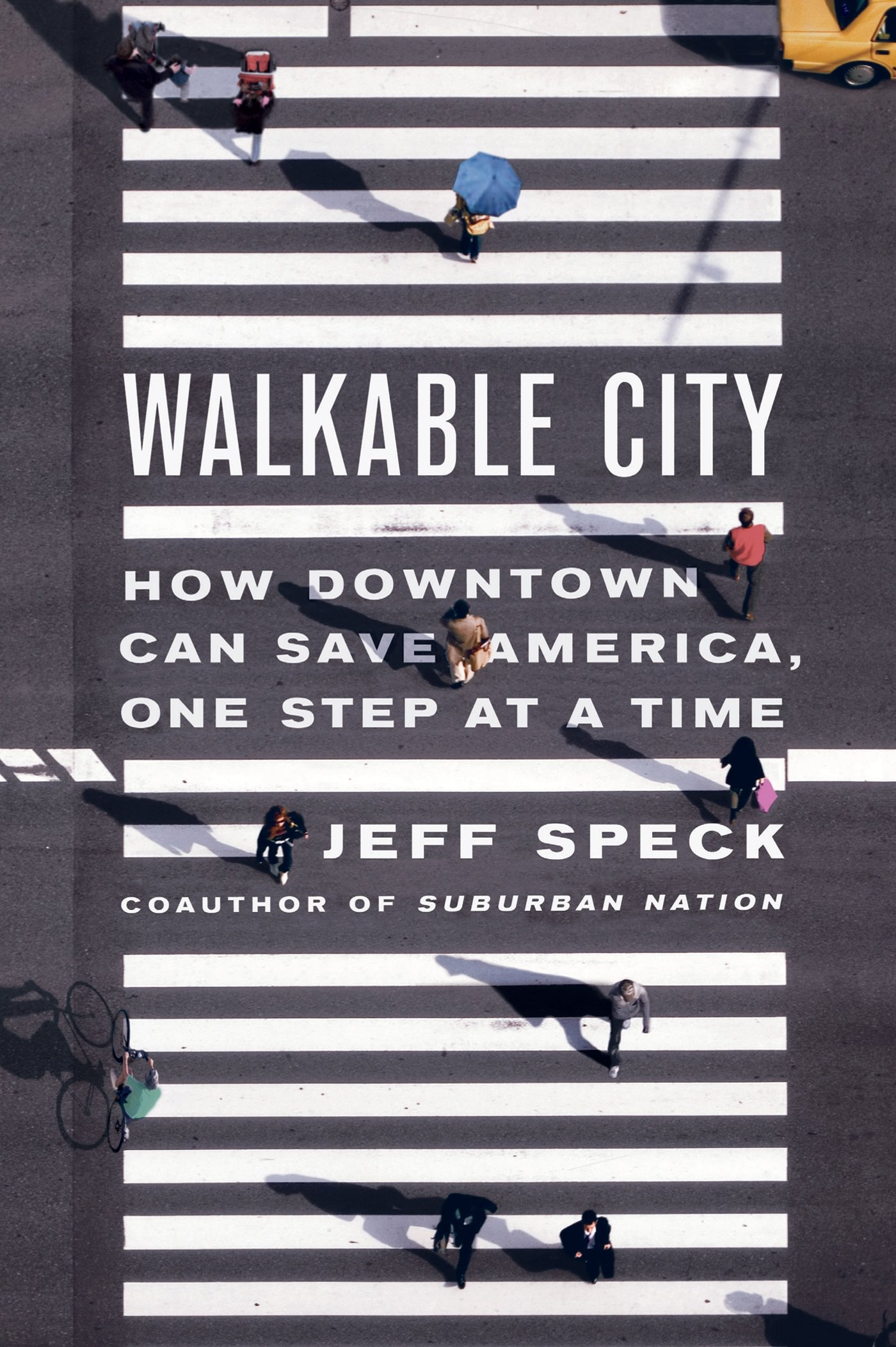 Influential books #57 Walkable city by Jeff Speck
