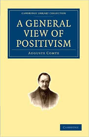 Influential books #59 A general view of positivism by Auguste Comte