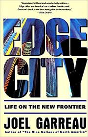 Influential books #66 Edge City by Joel Garreau