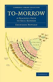 Influential books #61 To-morrow: A Peaceful Path to Real Reform by Ebenezer Howard