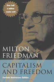 Influential books #56 Capitalism and freedom by Milton Friedman