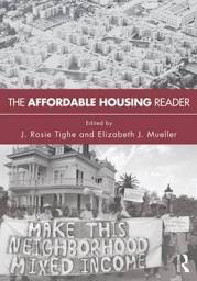 Influential books #93 The Affordable Housing Reader edited by Rosie Tighe and Elizabeth Mueller