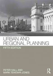 Influential books #95 Urban and regional planning by Peter Hall and Mark Tewdwr-Jones