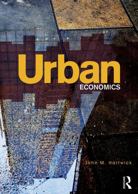 Influential books #81 Urban Economics by John Hartwick