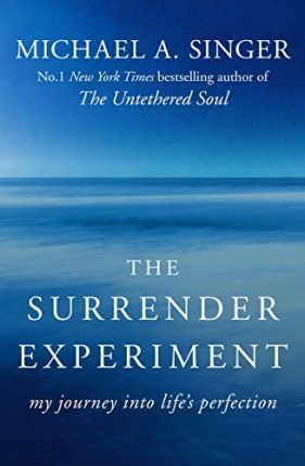 Influential books #90 The surrender experiment by Michael Singer