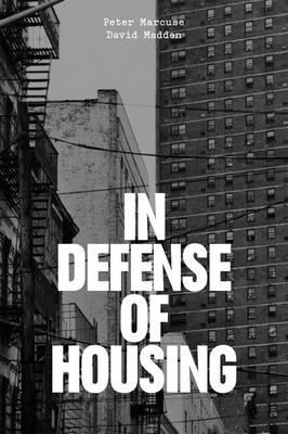 Influential books #94 In defense of housing by Peter Marcuse and David Madden