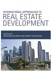 Influential books #99 International Approaches to Real Estate Development Edited by Graham Squires and Erwin Heurkens