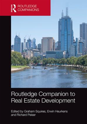 Influential books #100 Companion to Real Estate Development Edited by Graham Squires, Erwin Heurkens and Rick Peiser